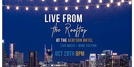 Live from the Rooftop | Live Music + Wine Tasting (feat. Alee + Texas Hill) tickets
