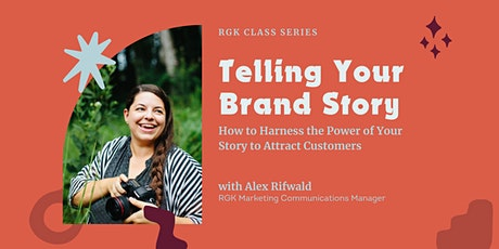 Virtual Class: Telling Your Brand Story tickets