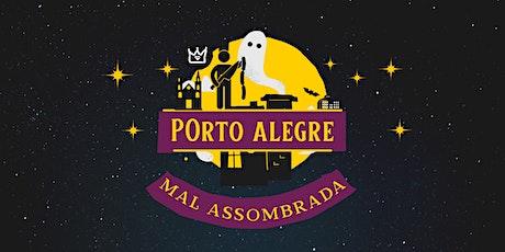 Porto Alegre Mal Assombrada (2021/2) ingressos