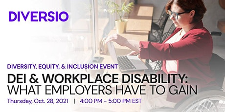 DEI & Workplace Disability: What Employers Have to Gain tickets