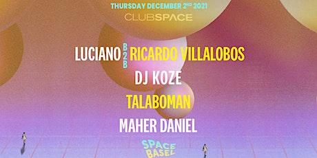 Luciano b2b Ricardo Villalobos, DJ Koze, Talaboman, & Maher Daniel tickets