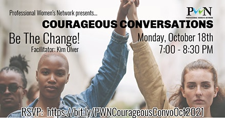 Courageous Conversations:  Be The Change! tickets