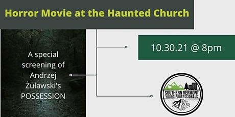 Horror Movie at the Haunted Church tickets