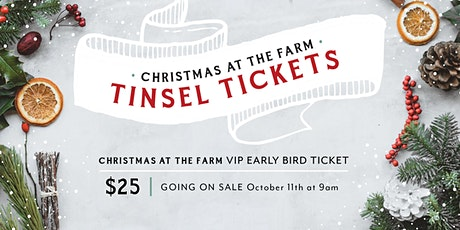 TINSEL TICKET for Christmas at the Farm 2021 tickets