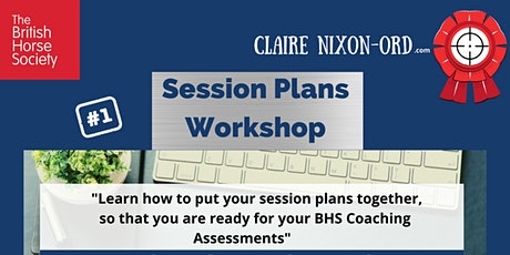 Learn how to put your session plans together tickets