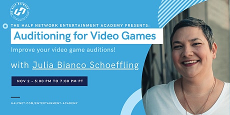 Auditioning for Video Games with Julia Bianco Schoeffling tickets
