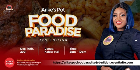 Arike's Pot Food Paradise  3rd Edition. tickets
