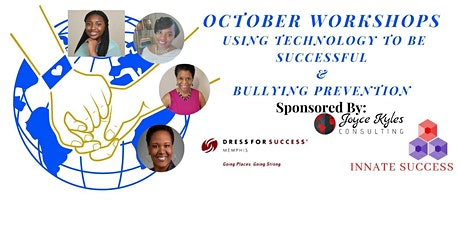 October Workshops  Using Technology To Be Successful & Bullying Prevention tickets