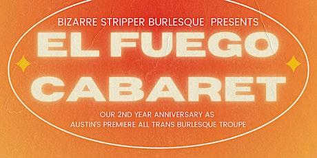 BSB Presents: El Fuego Cabaret tickets