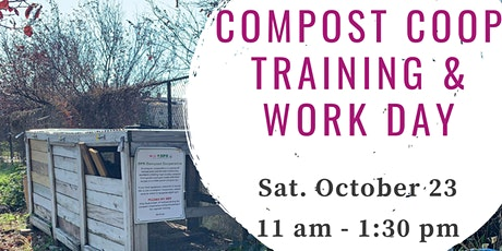 October Compost Coop Training & Work Day tickets