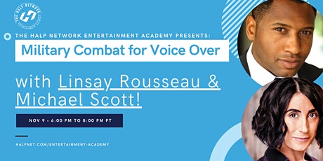 Military Combat for Voice Over with Linsay Rousseau and Michael Scott tickets