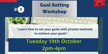 Workshop 3 - Setting your Goals tickets