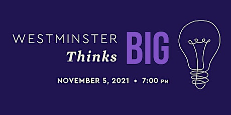 Westminster Thinks Big tickets