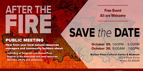 After the Fire Public Meeting at Bullion Plaza Cultural Center & Museum tickets