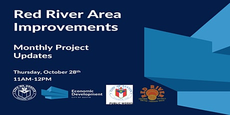 Red River Area Improvements - Virtual Monthly Update Meeting tickets