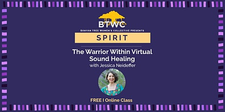 The Warrior Within Virtual Sound Healing tickets