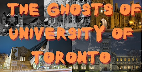 The Ghosts of University of Toronto Walking Tour tickets