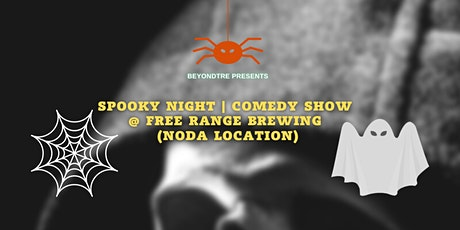 Spooky Night   Stand Up Comedy Show   @ Free Range Brewing (NoDa Location) tickets