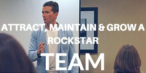 Attracting & Maintaining a Rockstar Team - Live...