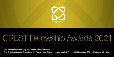CREST Fellowship Ceremony & Dinner 2021 tickets