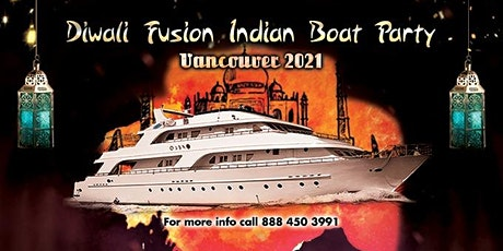 Diwali Fusion  Indian Boat Party  Vancouver 2021 tickets