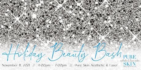 Pure Skin Holiday Beauty Bash tickets