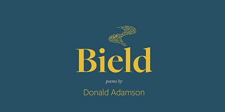'Bield'  poetry pamphlet launch w/ Donald Adamson & Sheila Templeton tickets