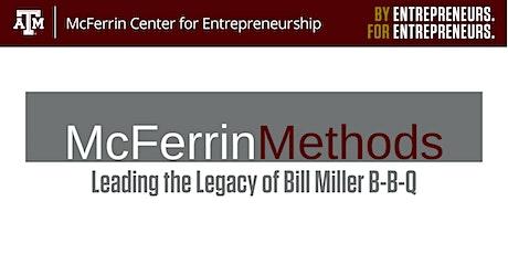 McFerrin Methods- Leading the Legacy of Bill Miller B-B-Q tickets