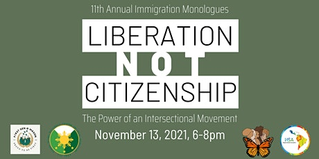 GMU's 11th Annual Immigration Monologue (Liberation Not Citizenship) tickets