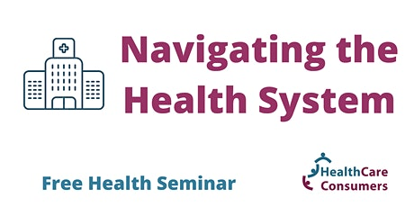 Navigating the Health System tickets