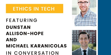 Ethics in Tech: A Conversation Series tickets