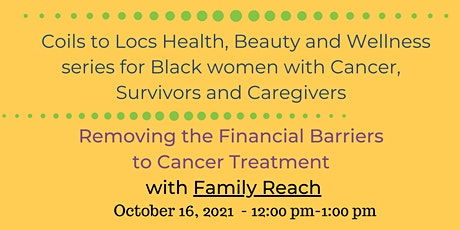 Removing the Financial Barriers to Cancer Treatment with Family Reach tickets