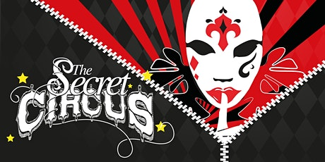 The Secret Circus - Returns to the Church! tickets