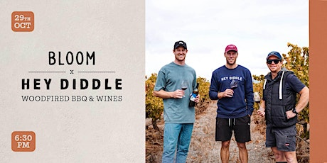Bloom X Hey Diddle   Woodfired BBQ & Wine Evening tickets