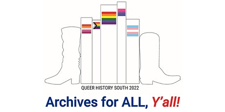 QHS 2022: Archives for All, Y'all Conference tickets