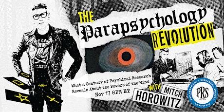 The Parapsychology Revolution, an online presentation by Mitch Horowitz tickets