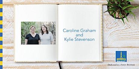 Meet Caroline Graham and Kylie Stevenson - Brisbane Square Library tickets