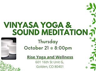 Vinyasa Yoga and Sound Meditation tickets