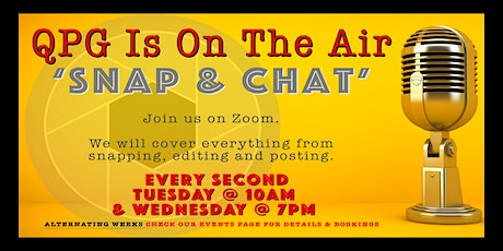 Snap & Chat on a Tuesday tickets