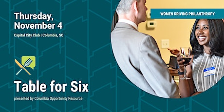 Table for Six | Women  Driving Philanthropy Dinner tickets