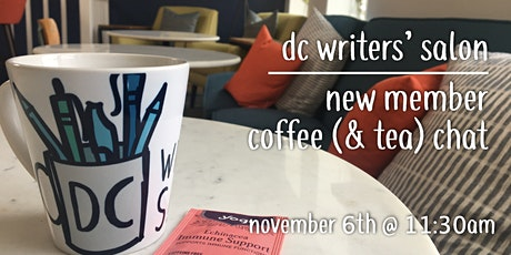 DC Writers' Salon: New Member Coffee (and Tea) Chat tickets