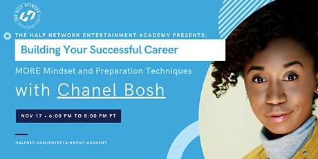 Building Your Successful Career - even MORE Techniques with Chanel Bosh! tickets