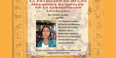 La Tradición del Día de Muertos y Su Origen en la Cosmovisión Indígena boletos