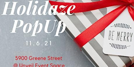 Holidaze PopUp Shop Marketplace. SHOP. Mingle. FUN! tickets
