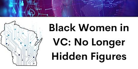Black Women in VC: No Longer Hidden Figures tickets