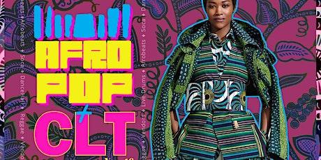 AfroPop! Charlotte, Vol.46: Afrobeats, Soca, Afro-House + Vendors tickets