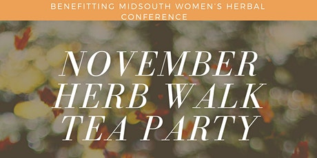 November Herbwalk & Tea Party Picnic tickets