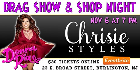 Drag Queen Show & Shop Night at Chrisie Styles Boutique tickets