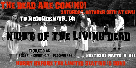 Nigh of the Living Dead @ Recordsmith, Pa. Hosted by Watts 'n' Rye. tickets