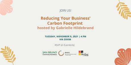 Reducing Your Business' Carbon Footprint hosted by Gabrielle Hildebrand tickets